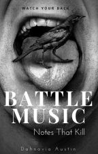 Battle Music: Notes That Kill by BlackQueenGoddess