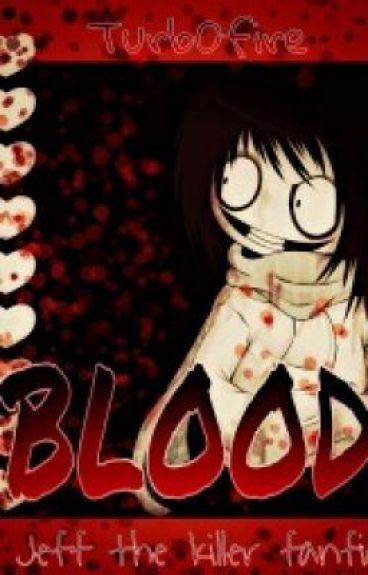 Blood (Jeff x reader)