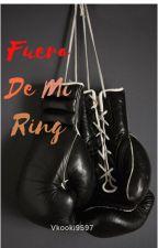 Fuera De Mi Ring by Vkooki9597