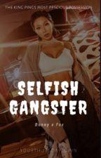 Selfish Gangster | Verkwan | by YourThursdayLovin