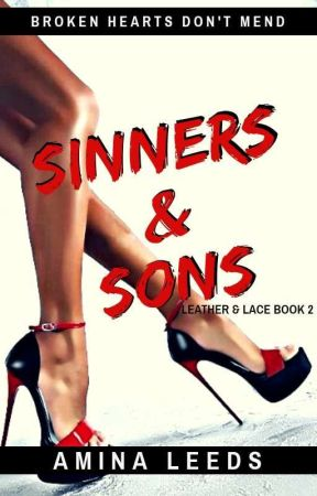 Sinners & Sons (An MC Romance)✔️ by aminaleeds13