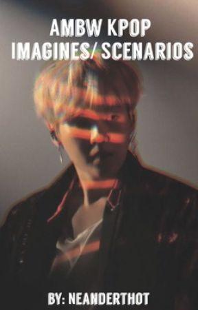 AMBW K-Pop Imagines/ Scenarios - The Cookout - Wattpad