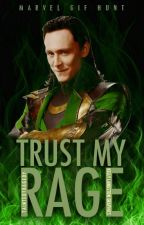 Trust My Rage [Marvel GIF Hunt] by -TaintedTragedy-