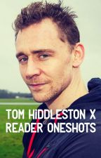 Tom Hiddleston x reader oneshots (Request Open!!) {ON PAUSE BECAUSE OF SCHOOL} by Its_Potatoes