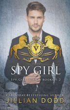 Spy Girl: Books 1-2 by JillianDodd