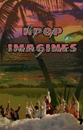 Kpop Imagines - NCT As Your Boyfriends - Wattpad