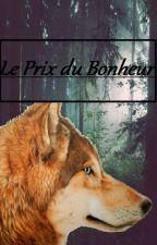 Le prix du bonheur by Fl0ri3