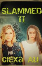 slammed II (Adaptación clexa Au) by katty_87