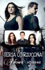 """Seria """"ODRZUCONA"""": Nowa szansa (9) by theFOUR__"""
