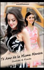 Te amo de la Misma Manera... by mockthemoon