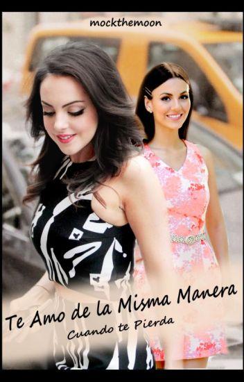 Te amo de la Misma Manera...