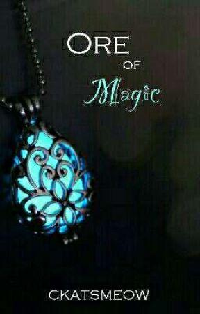 ORE of Magic by CKatsMeow