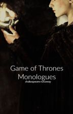 Game Of Thrones Monologues by shakespeare-runaway