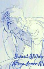 Buried Within: An Altean Lance AU by SilviaTheTrashWoman