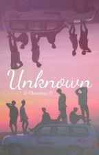 UNKNOWN [BTS × Male Reader] by 0-Characterz-0