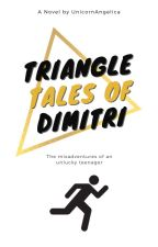 Triangle Tales of Dimitri by UnicornAngelica