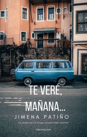 Te veré, mañana... (Allan Woodhouse #2) by cinephilegirl