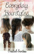 Everyday Hairstyles by CristalSantos731