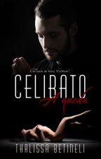 Celibato: a queda - Conto - DEGUSTAÇÃO by Thalibetineli