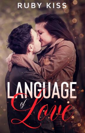 Language of Love [EXCERPT] by EmeraldBaynton