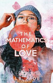 The Mathematics of Love by LB_Jade