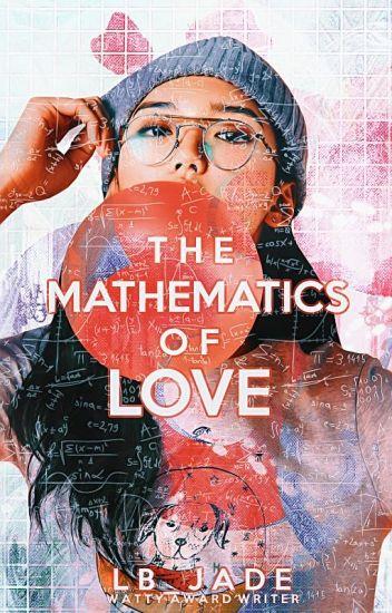 The Mathematics of Love ✔