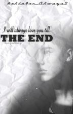I will love you till the end  { Jastin & BoyxBoy } by mccannstease