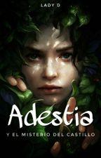 Adestia y el misterio del castillo  by valcandy54