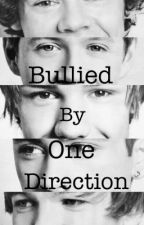 Bullied By One Direction (One Direction Fanfiction) by fakingsmiles