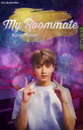 My Roommate|| J.JK FANFICTION|| O•N•H•O•L•D by Crystal_Maknae