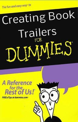 creating a book trailer [for dummies]