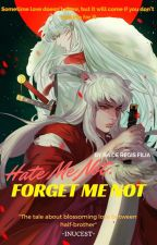 Benci Aku Jangan, Lupakan Aku Jangan by DRegisFilia