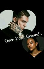 Over Dark Grounds by arola754675490