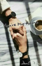 You're My Home by edwijaya