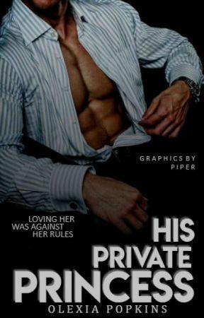 His Private Princess (#3) by SilentNiaAngel