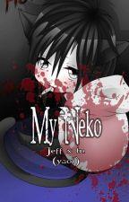 My Neko - Jeff x Tu (yaoi)© by Cat_exe22_Ticci_Toby