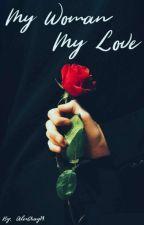 My Woman, My Love- Camren G!P by AlexGray14