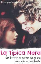 La típica Nerd (Harry Styles y Tú) by Ilikeboyswhoareharry