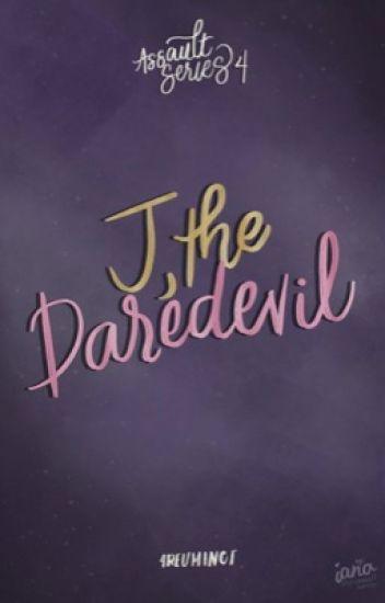 J, The Daredevil