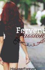 Fervent Passion by BellatrixBells