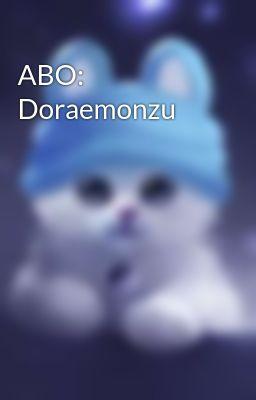Đọc truyện ABO: Doraemonzu