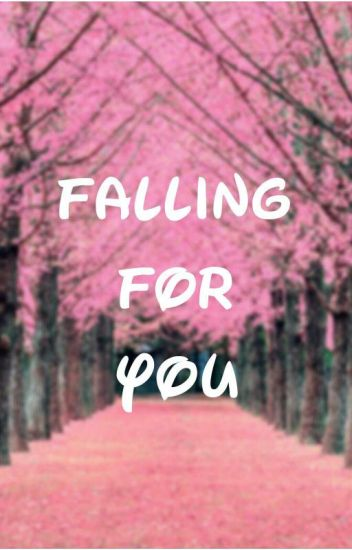 FALLING FOR YOU [The Jerk & Her]