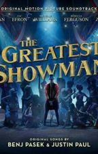 THE GREATEST SHOWMAN SONGHITS by shanachanlits