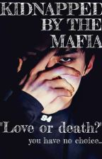 KIDNAPPED BY THE MAFIA//A SEHUN X READER FF by kpoplover79