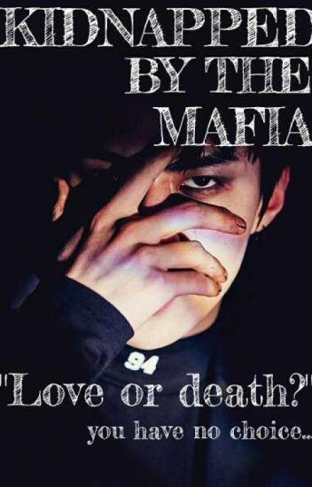 KIDNAPPED BY THE MAFIA//A SEHUN X READER FF