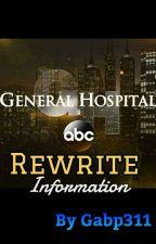 General Hospital Rewrite: Information by Gabp311