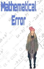 Mathematical Error by caity-devil788