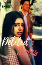 Deleted  Scenes- All Books by shreya23301