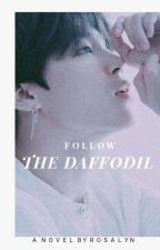 اتبَعِي النَّرجِس|| Follow The Daffodil ✔ by Daisy-Rosy