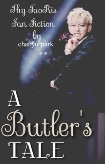 a butler's tale (EXO - TaoRis - fanfic)
